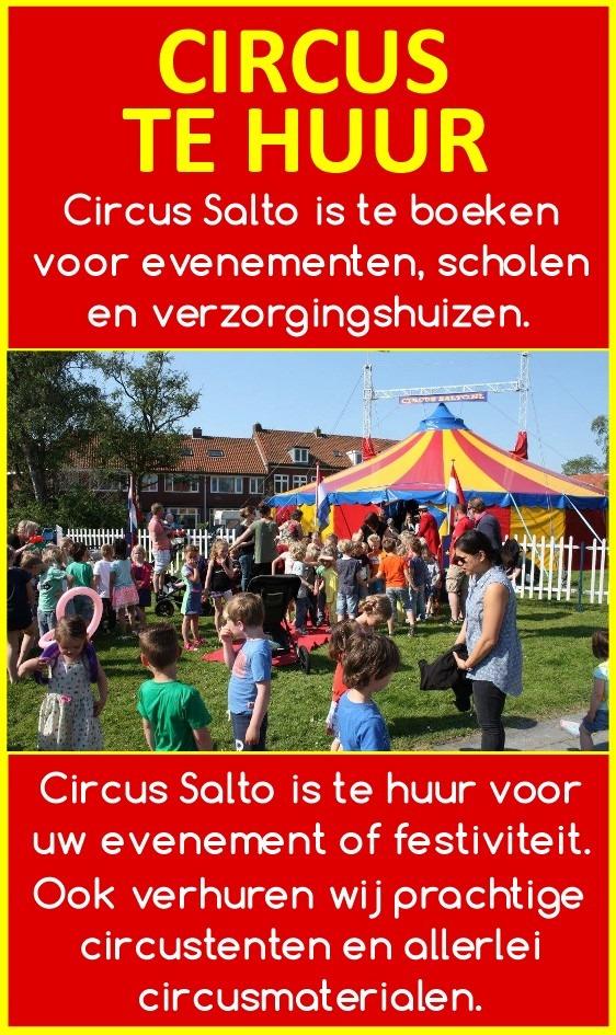 Circus Salto is te huur voor evenementen, scholen, festivals, verzorgingshuizen, instellingen, dorpsfeesten, wijkfeesten, oranjeverenigingen, winkelcentra etc..