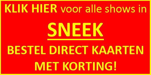 Kijk hier voor alle shows in Sneek van 25 tot en met 30 december 2018 op het Flexaterrein aan de Oppenhuizerweg en bestel kaarten!